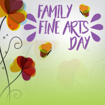 Family Fine Arts Day