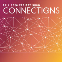 CFA Variety Show: Connections